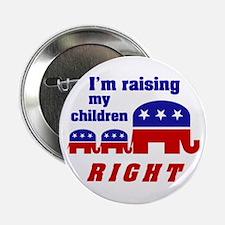 "Raising my Children Right 2.25"" Button (10 pack)"