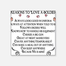 10 Reasons to love a soldier Square Sticker