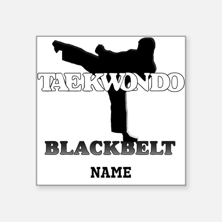 Personalized TaeKwonDo Black Belt Square Sticker
