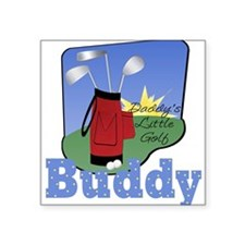 Daddy's Little Golf Buddy Baby Square Sticker