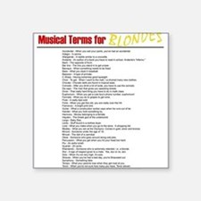 Musical Terms for Blondes Square Sticker