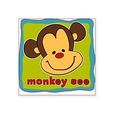 Monkey See Square Sticker