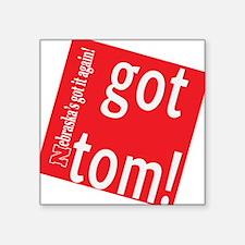 Got Tom! Square Sticker