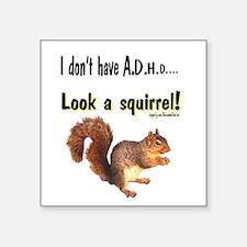 ADHD Squirrel Square Sticker