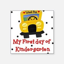 My First Day of Kindergarten Square Sticker