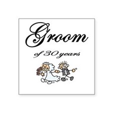 Groom of 30 Years Square Sticker