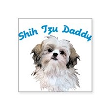 Shih Tzu Daddy Square Sticker
