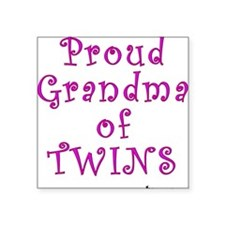 Proud Grandma of Twins Square Sticker