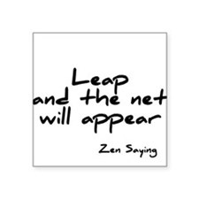 Leap and the net will appear Square Sticker