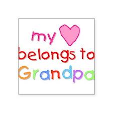 My Heart Belongs to Grandpa (A) Square Sticker