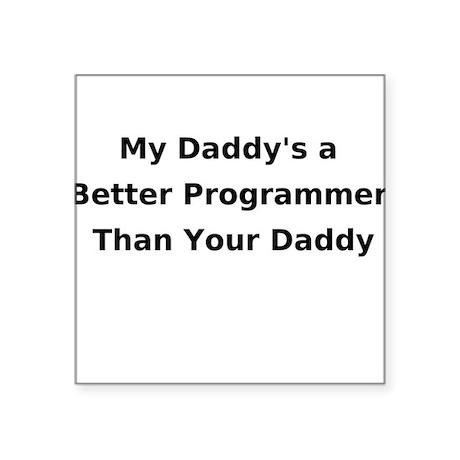 Programmer Daddy Creeper Square Sticker