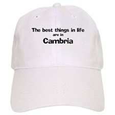 Cambria: Best Things Baseball Cap