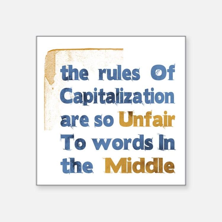 Capitalization - Square Sticker