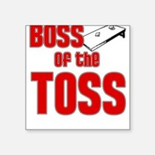Boss of the Toss Square Sticker