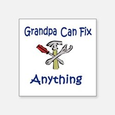 Grandpa Can Fix Anything Men's Square Sticker