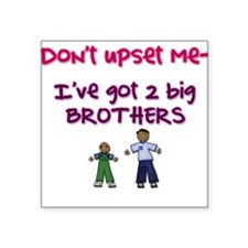 Don't Upset Me! Brothers... Creeper Square Sticker