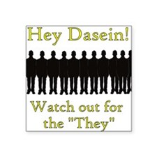 Dasein and The They Square Sticker