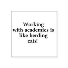 Working with academics is like herding cats! Women
