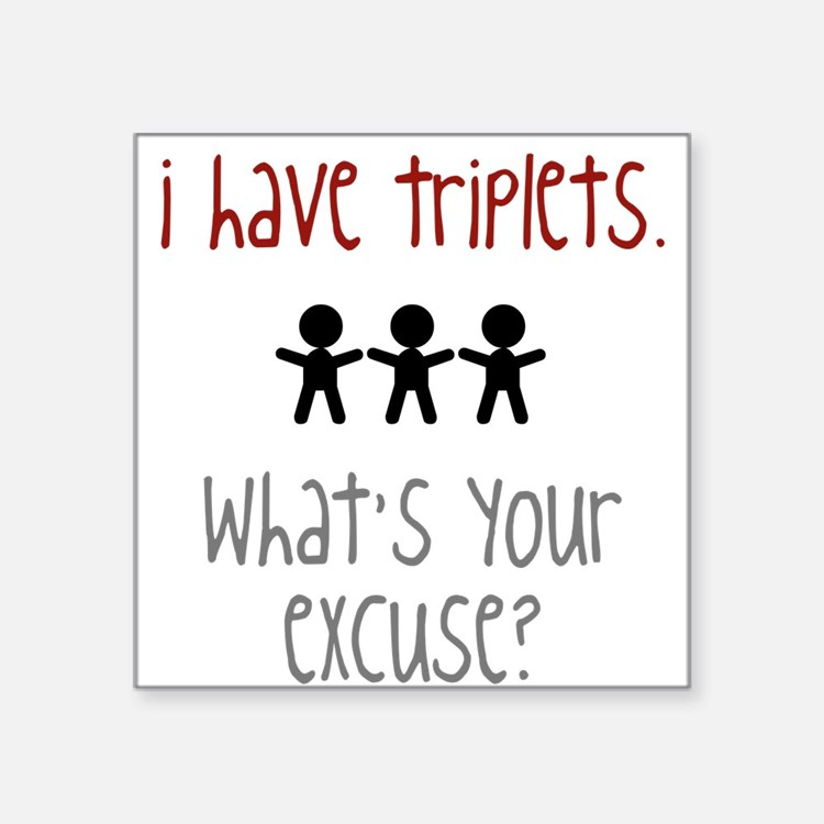 What's your excuse? Square Sticker