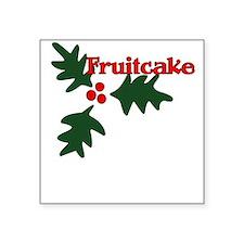 Fruitcake Square Sticker