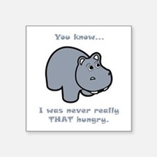 Not So Hungry Hippo Square Sticker