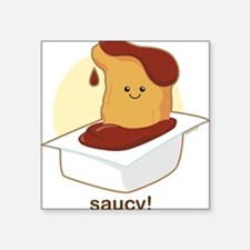 Saucy! Square Sticker