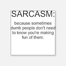 sarcasm Square Sticker