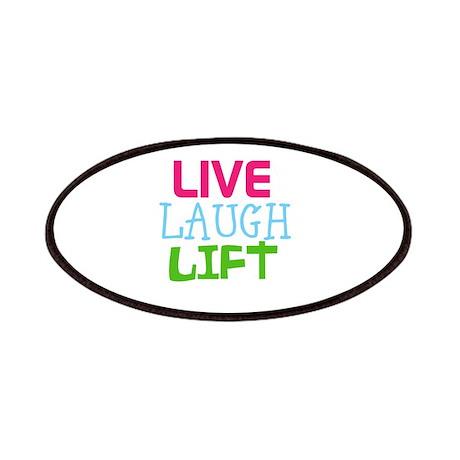 Live Laugh Lift Patches