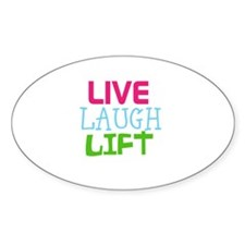 Live Laugh Lift Decal