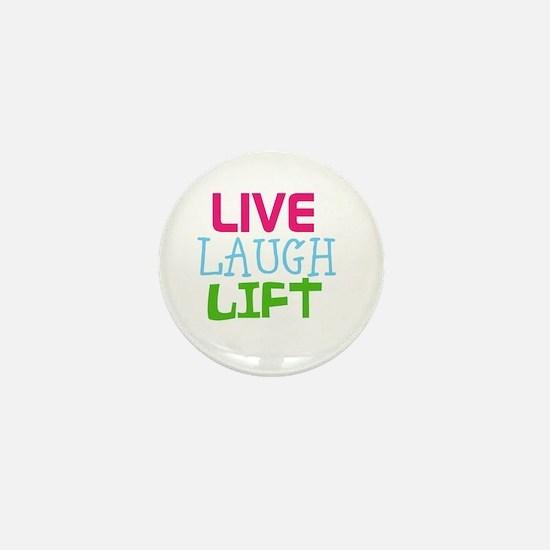 Live Laugh Lift Mini Button