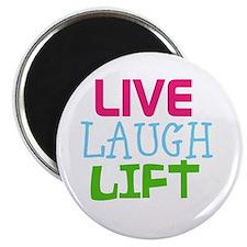 Live Laugh Lift Magnet
