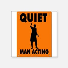 Man Acting Road Sign Square Sticker