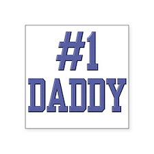 #1 Daddy Square Sticker