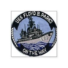 USS FLOYD B. PARKS Square Sticker