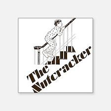 The Real Nutcracker Square Sticker