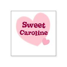 Sweet Caroline Creeper Square Sticker