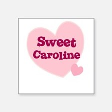 Sweet Caroline Creeper Square Sticker