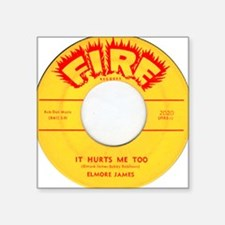 Elmore James It Hurts Me Too 45 Square Sticker