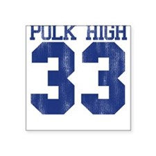 Polk High Al Bundy Square Sticker