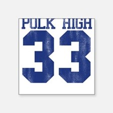 Polk High Al Bundy Square Sticker