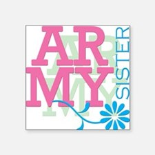 Army Sister - Pink Square Sticker