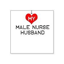 I Love My Male Nurse Husband Square Sticker