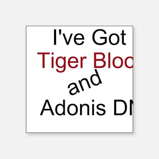 Tiger Blood & Adonis DNA Square Sticker