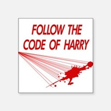 Follow the Code of Harry Square Sticker