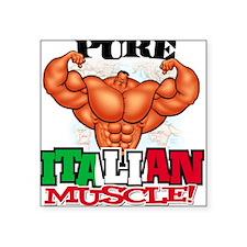 PURE Italian MUSCLE! - Square Sticker