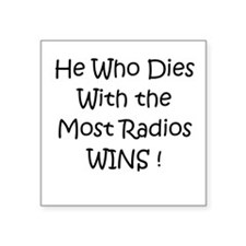 Most Radios Wins! Square Sticker