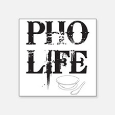 Pho Life Square Sticker
