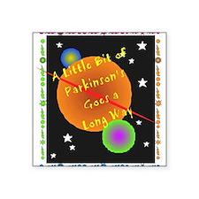 A Little Bit of Parkinson's G Square Sticker