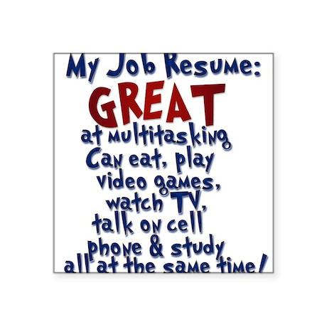 Slackers Job Resume Square Sticker