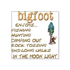 Bigfoot Enjoys . . . Square Sticker